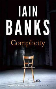 Complicity. Iain Banks