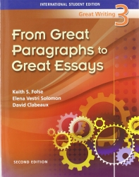 Great Writing 3: From Great Paragreaphs to Great Essays
