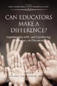 Can Educators Make a Difference? Experimenting with and Experiencing, Democracy in Education