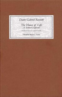 The House of Life by Dante Gabriel Rossetti