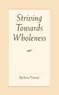 Striving Toward Wholeness