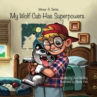 My Wolf Cub Has Superpowers