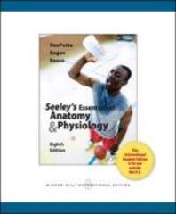 Seeley's Essentials of Anatomy & Physiology. Cinnamon Vanputte, Jennifer Regan, Andy Russo