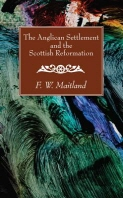 The Anglican Settlement and the Scottish Reformation