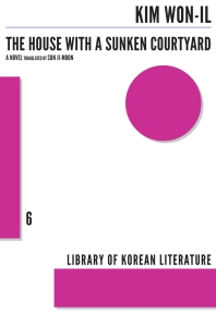 The House with a Sunken Courtyard ( Library of Korean Literature #06 )