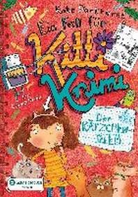 Ein Fall fuer Kitti Krimi, Band 06