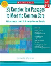 25 Complex Text Passages to Meet the Common Core