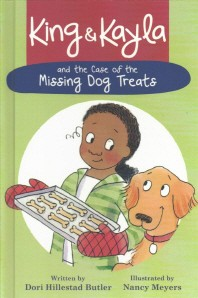 King and Kayla and the Case of the Missing Dog Treats