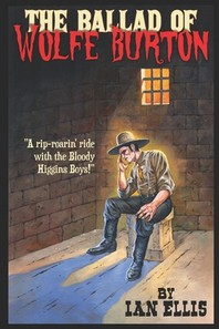 The Ballad of Wolfe Burton