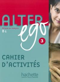 Alter Ego Level 3 Cahier D'Activites