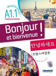 Bonjour Et Bienvenue ! - Pour Coreanophones  A1.1 - Livre + Cd