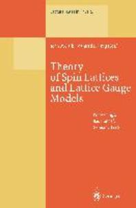 Theory of Spin Lattices and Lattice Gauge Models