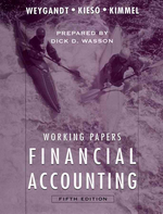 Working Papers to Accompany Financial Accounting [With Annual Report]