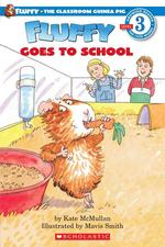 Fluffy Goes to School (Hello Reader)