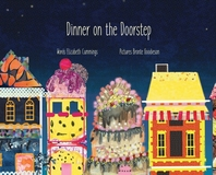 Dinner on the Doorstep, A Story of Kindness in Difficult Times