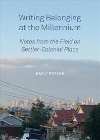 Writing Belonging at the Millennium
