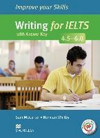 Improve Your Skills for IELTS: Writing for IELTS (4.5 - 6.0). Student's Book with MPO and Key