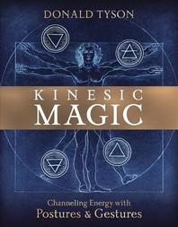 Kinesic Magic