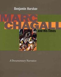 Marc Chagall and His Times