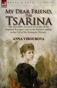 My Dear Friend, the Tsarina