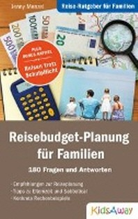 Reise-Ratgeber fuer Familien: Reisebudget-Planung fuer Familien