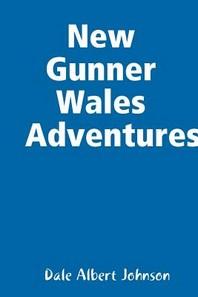 New Gunner Wales Adventures