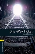 One-Way Ticket: Short Stories