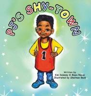 PJ's Shy-Town