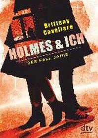 Holmes und ich 03 - Der Fall Jamie