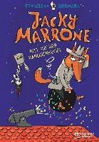 Jacky Marrone - Ritt auf der Kanonenkugel