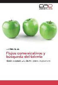 Flujos Comunicativos y Busqueda del Talento