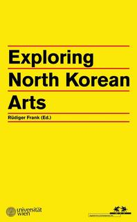 Exploring North Korean Arts