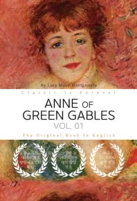ANNE OF GREEN GABLES, VOL. 01 - 빨강 머리 앤, 1부 (영어원서)