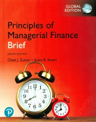 Principles of Managerial Finance, Brief, Global Edition 8th Edition