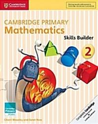 Cambridge Primary Mathematics Skills Builder 2