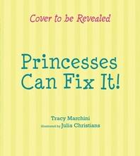 Princesses Can Fix It!