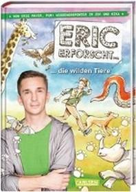 Eric erforscht ... 2: Die wilden Tiere