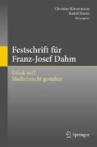 Festschrift Fur Franz-Josef Dahm