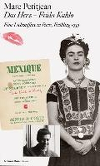 Das Herz - Frida Kahlo