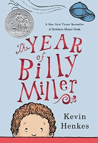 The Year of Billy Miller (A 2014 Newbery Honor Book)