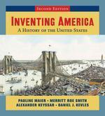 Inventing America, Second Edition (Single-Volume Edition)