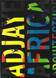 Adjaye, Africa, Architecture. by David Adjaye, Peter Allison