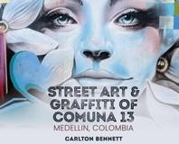 Street Art and Graffiti of Comuna 13