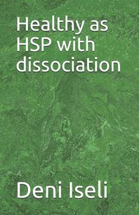 Healthy as HSP with dissociation