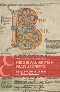The Cambridge Companion to Medieval British Manuscripts
