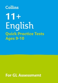 11+ English Quick Practice Tests Age 9-10 for the GL Assessment tests