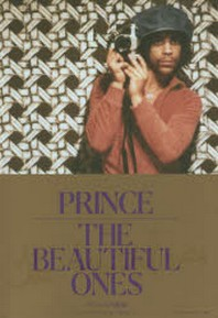 PRINCE THE BEAUTIFUL ONES プリンス回顧錄