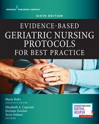 Evidence-Based Geriatric Nursing Protocols for Best Practice, Sixth Edition