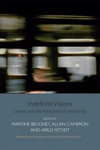 Indefinite Visions