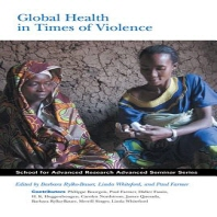 Global Health in Times of Violence